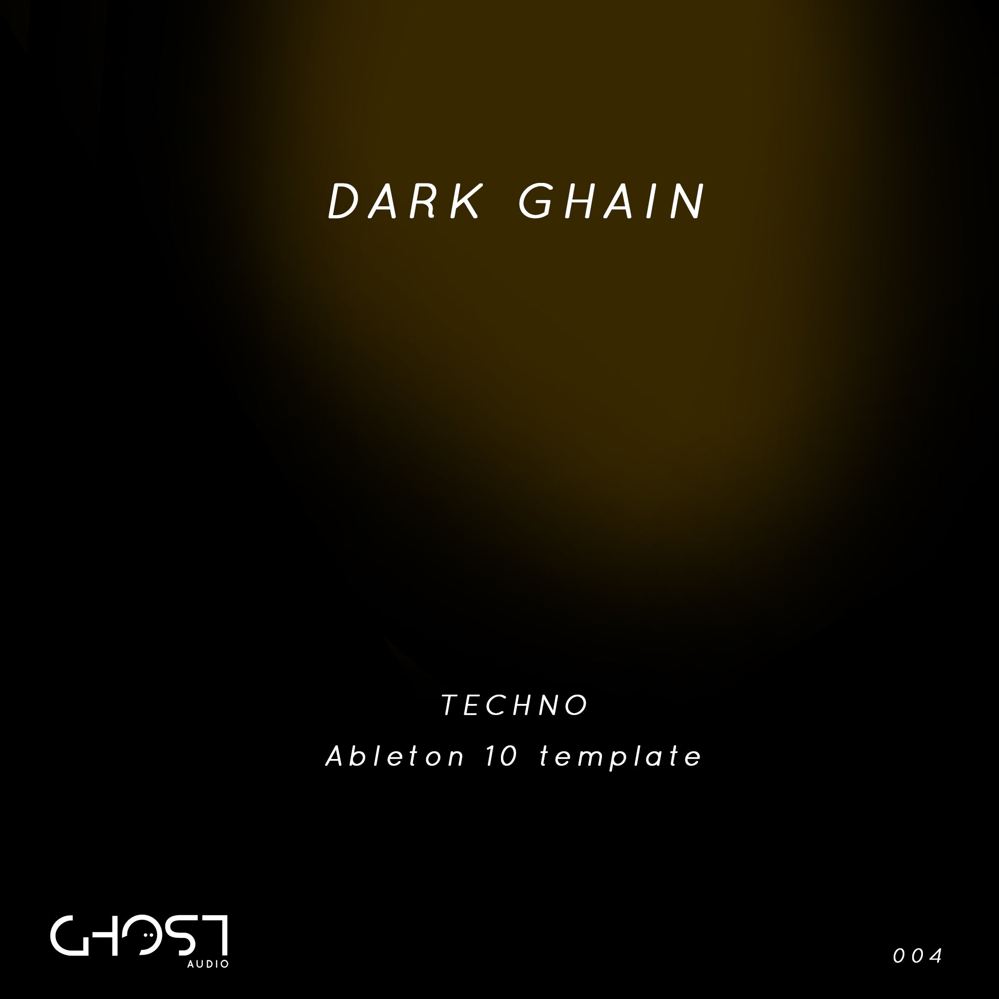 DARK GHAIN - TECHNO ( ABLETON 10 TEMPLATE )