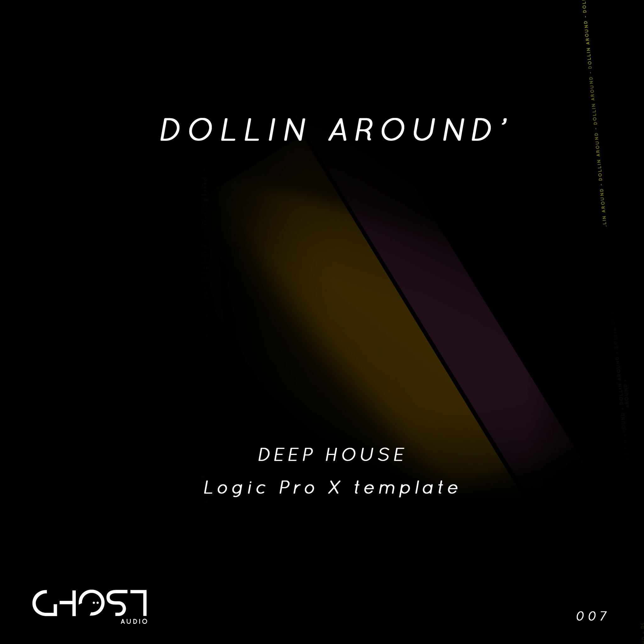 DOLLIN' AROUND - DEEP HOUSE ( LOGIC PRO X TEMPLATE )