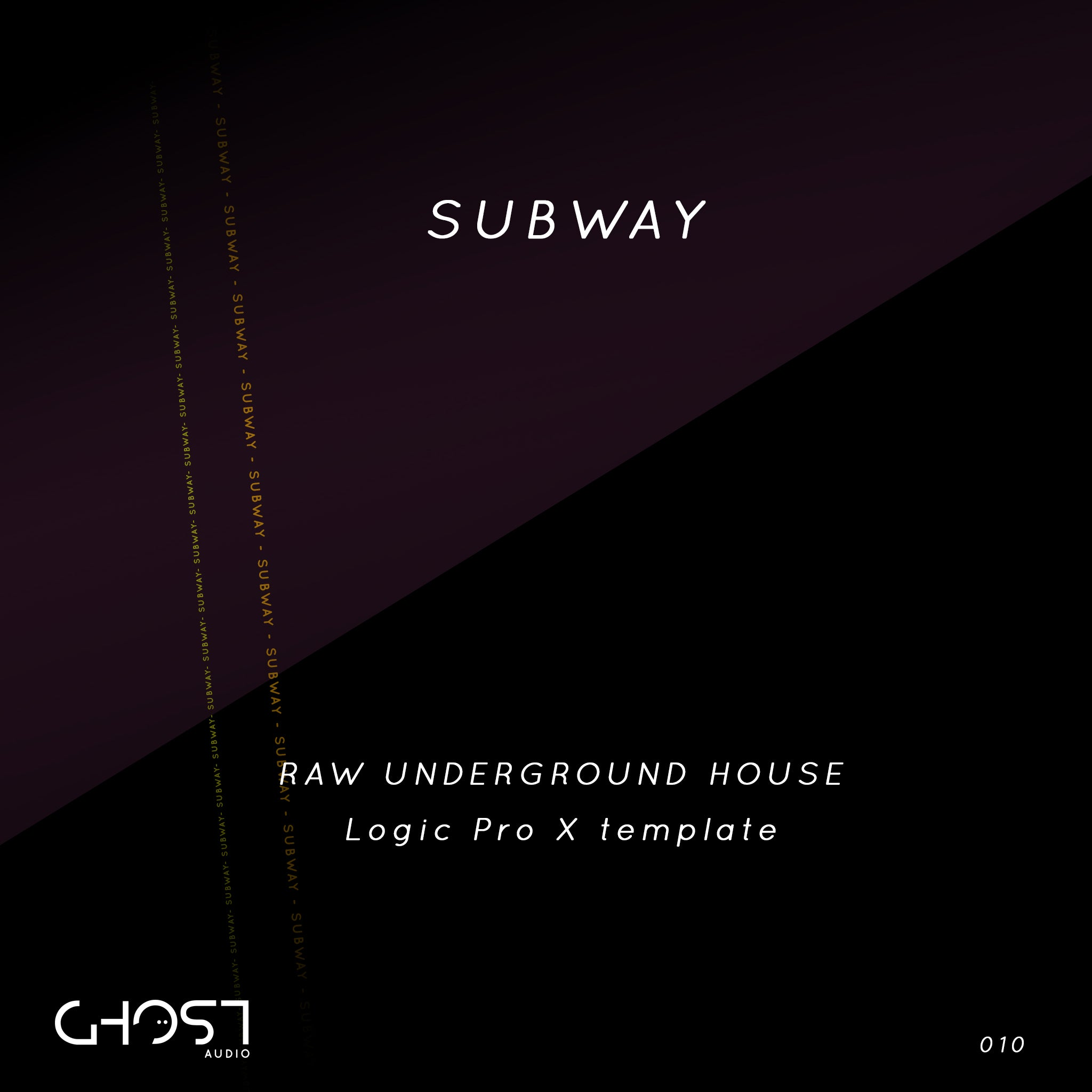 SUBWAY - RAW UNDERGROUND HOUSE ( LOGIC PRO X TEMPLATE )