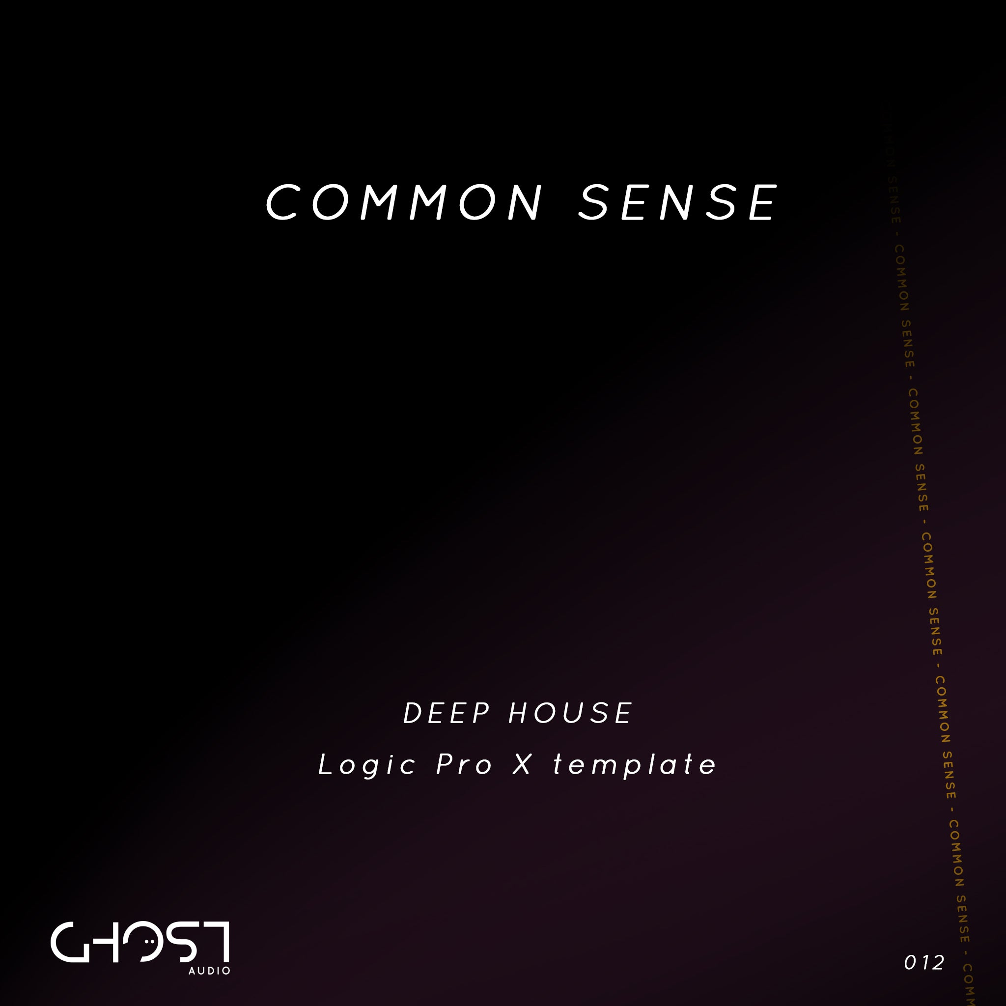 COMMON SENSE - DEEP HOUSE ( LOGIC PRO X TEMPLATE )