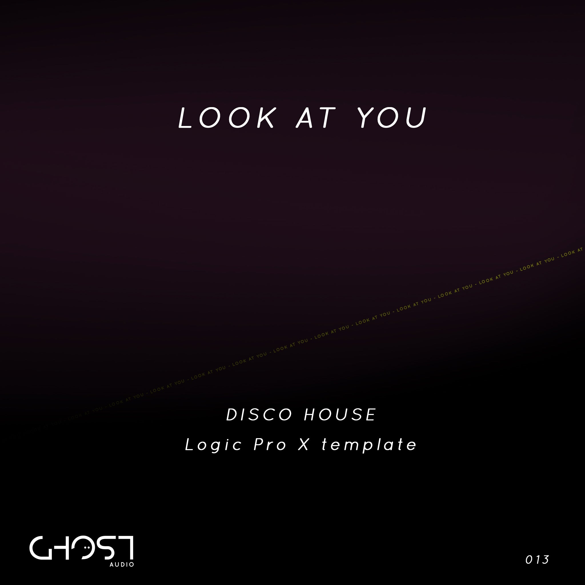 LOOK AT YOU - DISCO HOUSE ( LOGIC PRO X TEMPLATE )