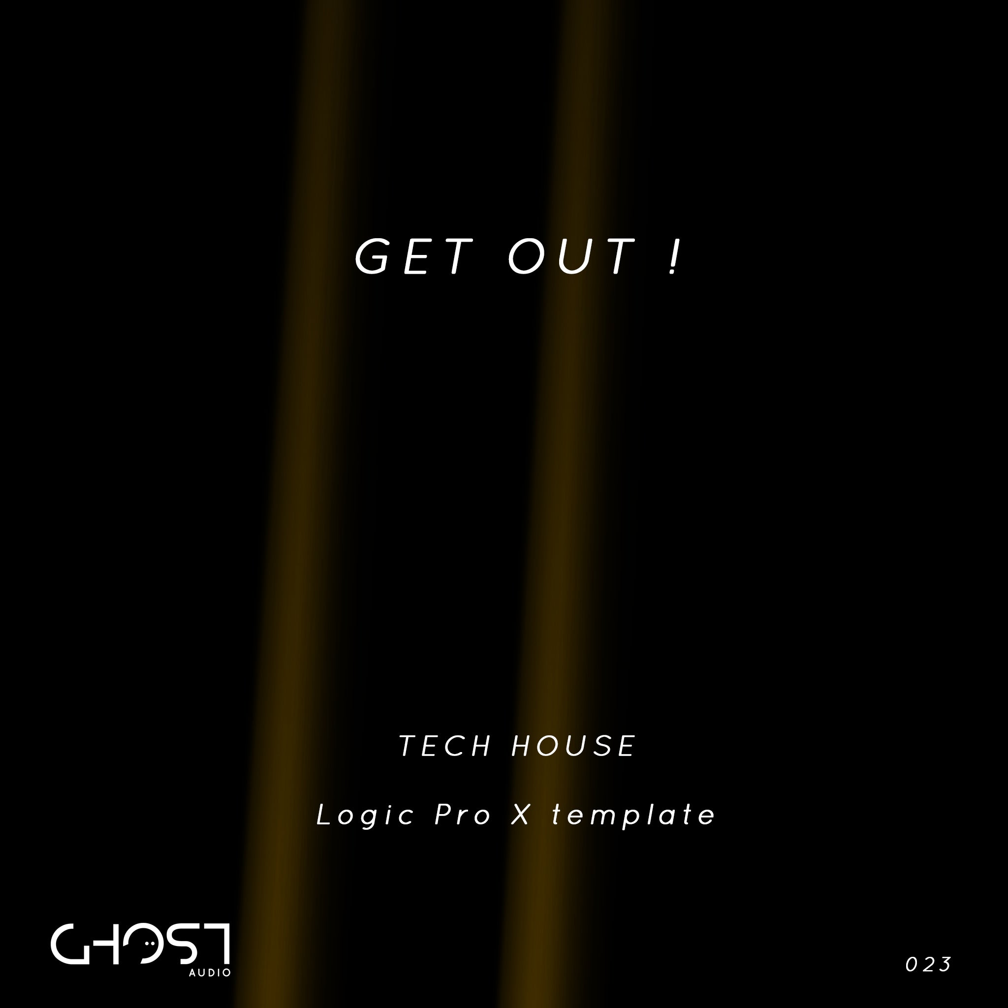 GET OUT ( TECH HOUSE - LOGIC PRO X TEMPLATE )