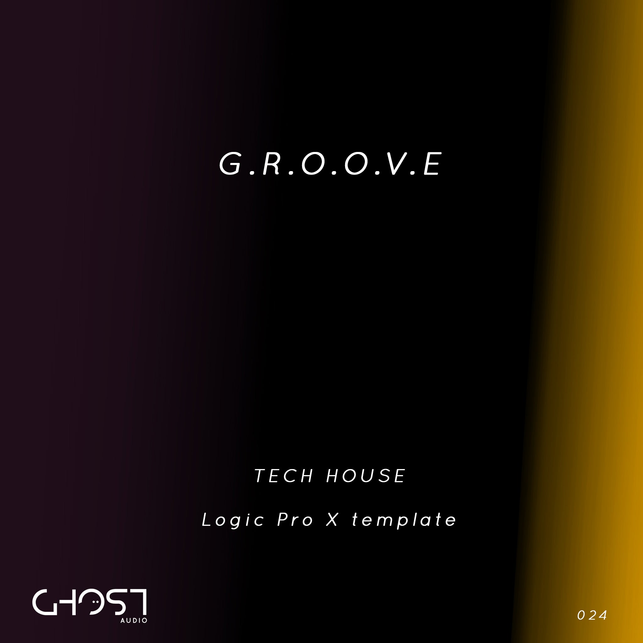 G.R.O.O.V.E ( TECH HOUSE - LOGIC PRO X TEMPLATE )
