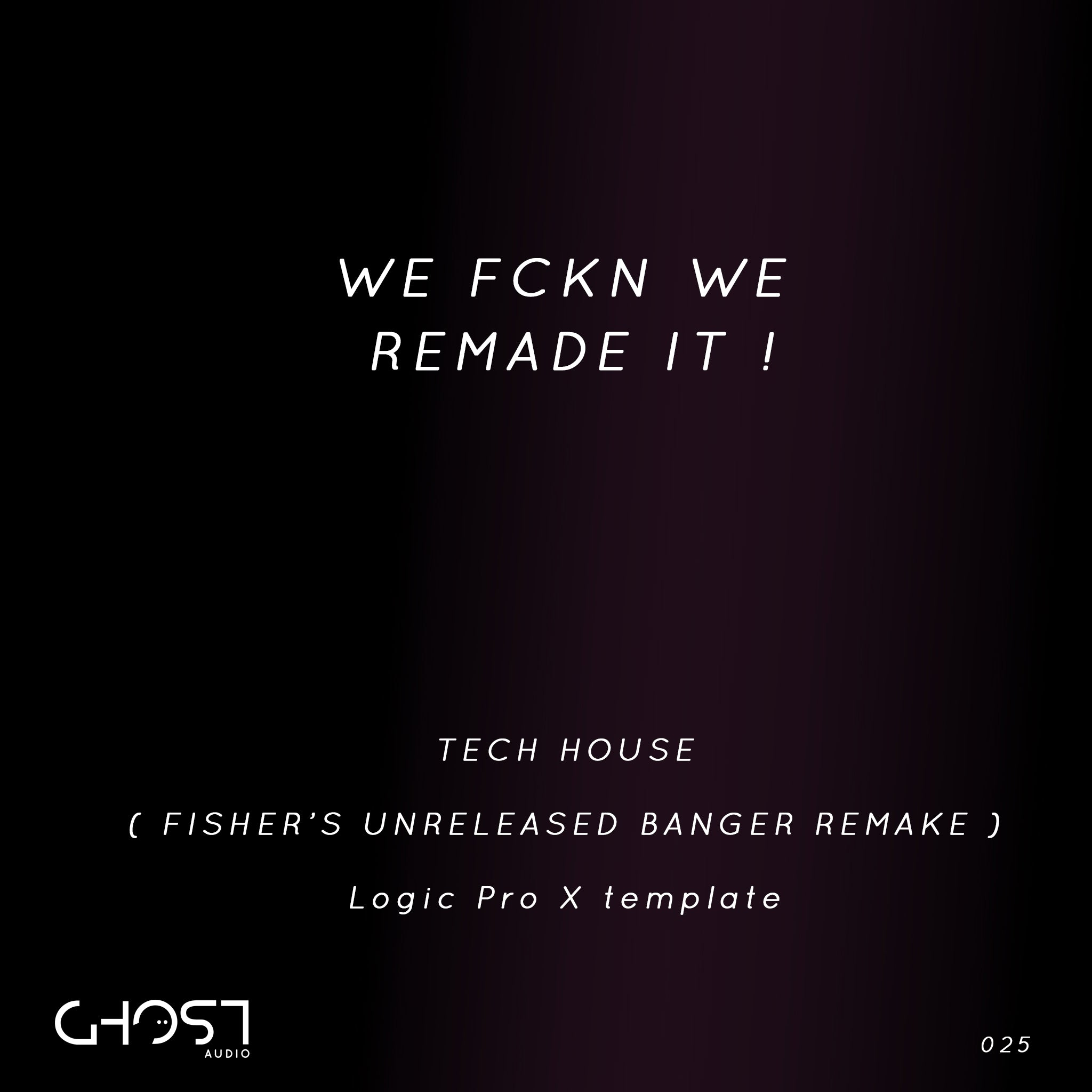 WE FKN REMADE IT - FISHER'S UNRELEASED SONG REMAKE ( LOGIC PRO X TEMPLATE
