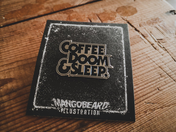 Coffee, Doom & Sleep - Pin - mangobeard