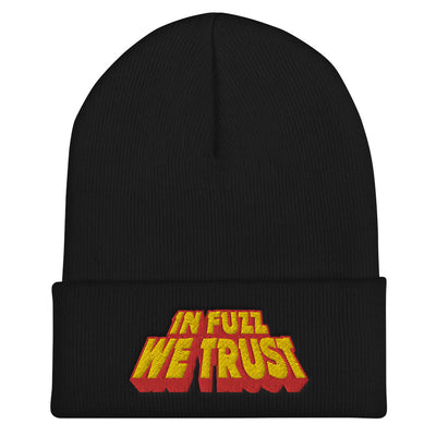 In Fuzz We Trust - Cuffed Beanie - mangobeard