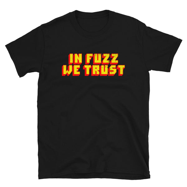 In Fuzz We Trust - Muff - T-Shirt - mangobeard