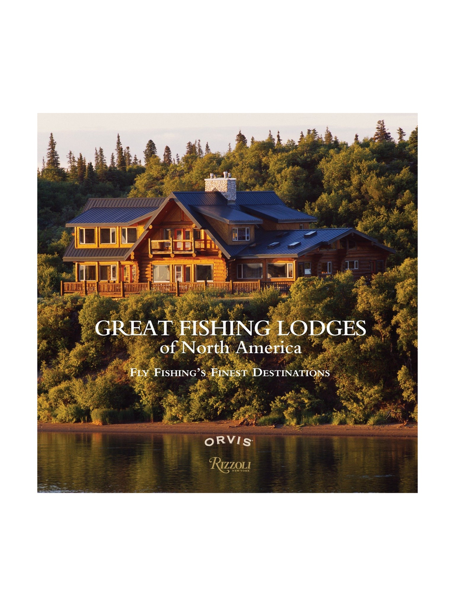 Great Fishing Lodges of North America Weston Table
