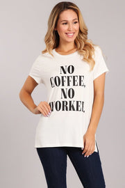 No Coffee No Worker Graphic Tee-Apparel-Cocoplum Boutique