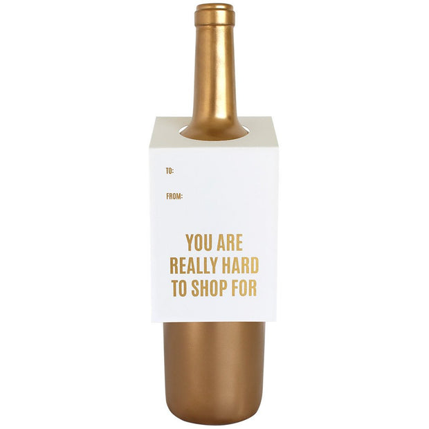 YOU ARE REALLY HARD TO SHOP FOR WINE & SPIRIT TAG-Gifts-Cocoplum Boutique
