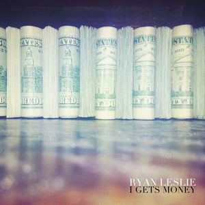 I Gets Money (Single)