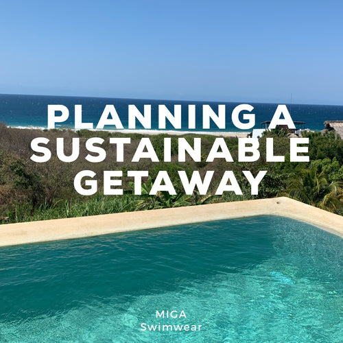 Planning a Sustainable Getaway