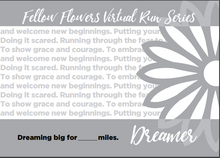 Load image into Gallery viewer, DREAMER Virtual Run - Medal Package
