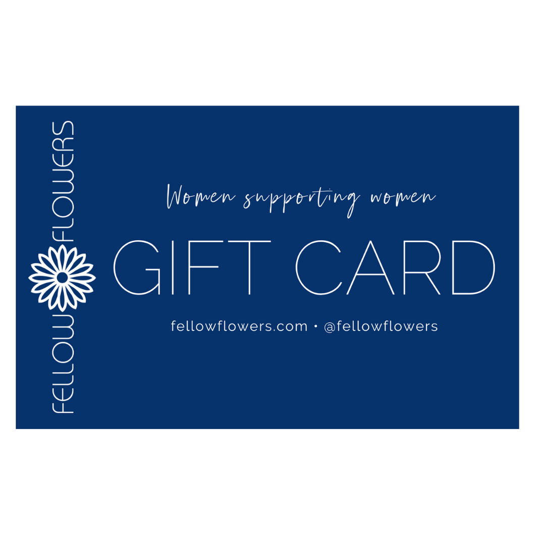 Fellow Flowers Gift Card - $25