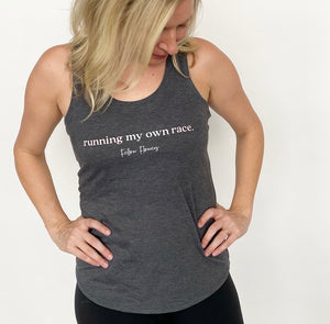 Running My Own Race Racerback Tank