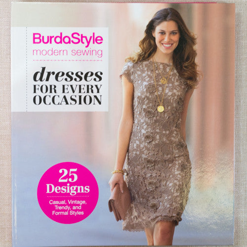 Burda Style Modern Sewing: Dresses