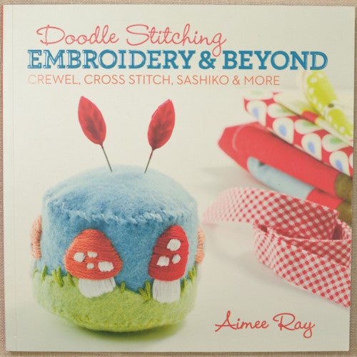 Doodle Stitching: Embroidery
