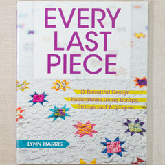 Every Last Piece Quilts