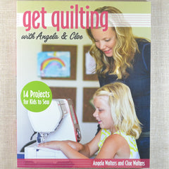 Get Quilting with Angela & Cloe