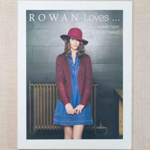 Rowan Loves... Kidsilk Haze & Felted Tweed