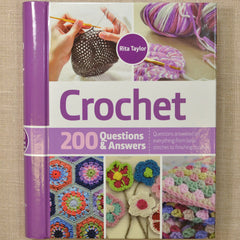 Crochet: 200 Questions & Answers