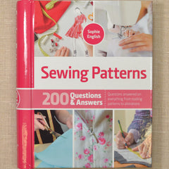 Sewing Patterns: 200 Questions & Answers