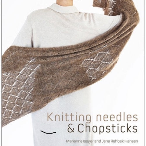 Knitting Needles & Chopsticks by Marianne Isager and Jens Rahbek Hansen