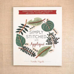 Simply Stitched with Applique By Yumiko Higuchi