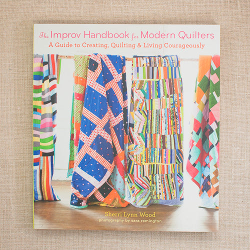 Improv Handbook for Modern Quilters