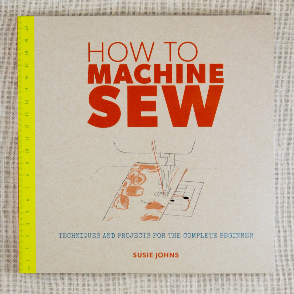 How to Machine Sew