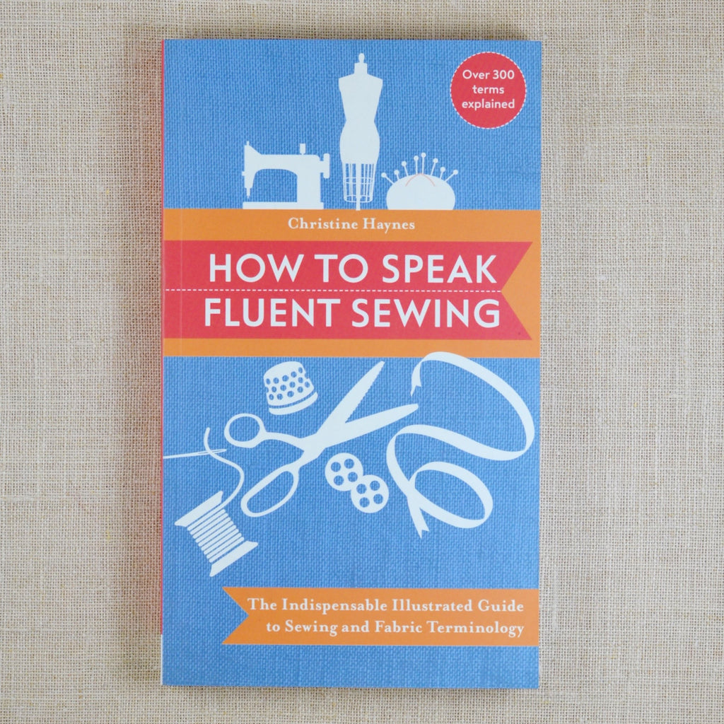 How to Speak Fluent Sewing