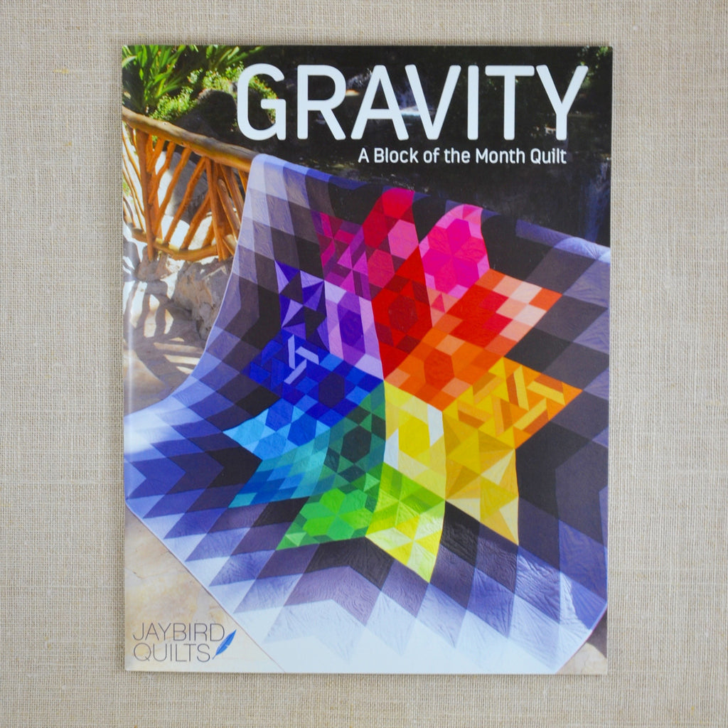 Gravity: A block of the Month Quilt