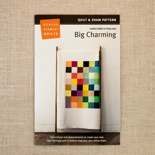 Big Charming - Denyse Schmidt Quilts