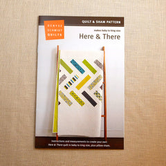 Here & There - Denyse Schmidt Quilts