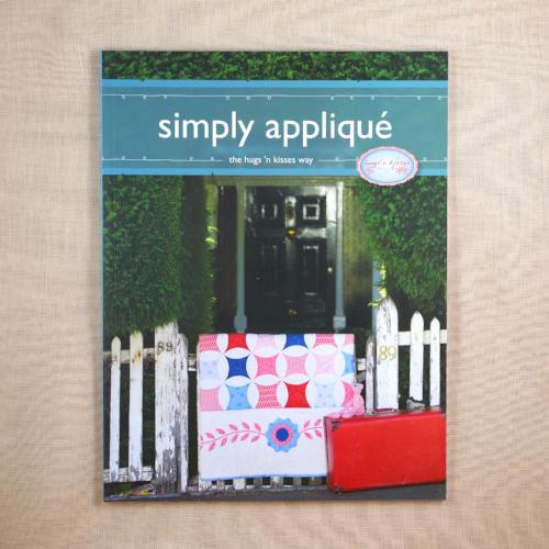 Simply Applique - The Hugs 'n Kisses Way