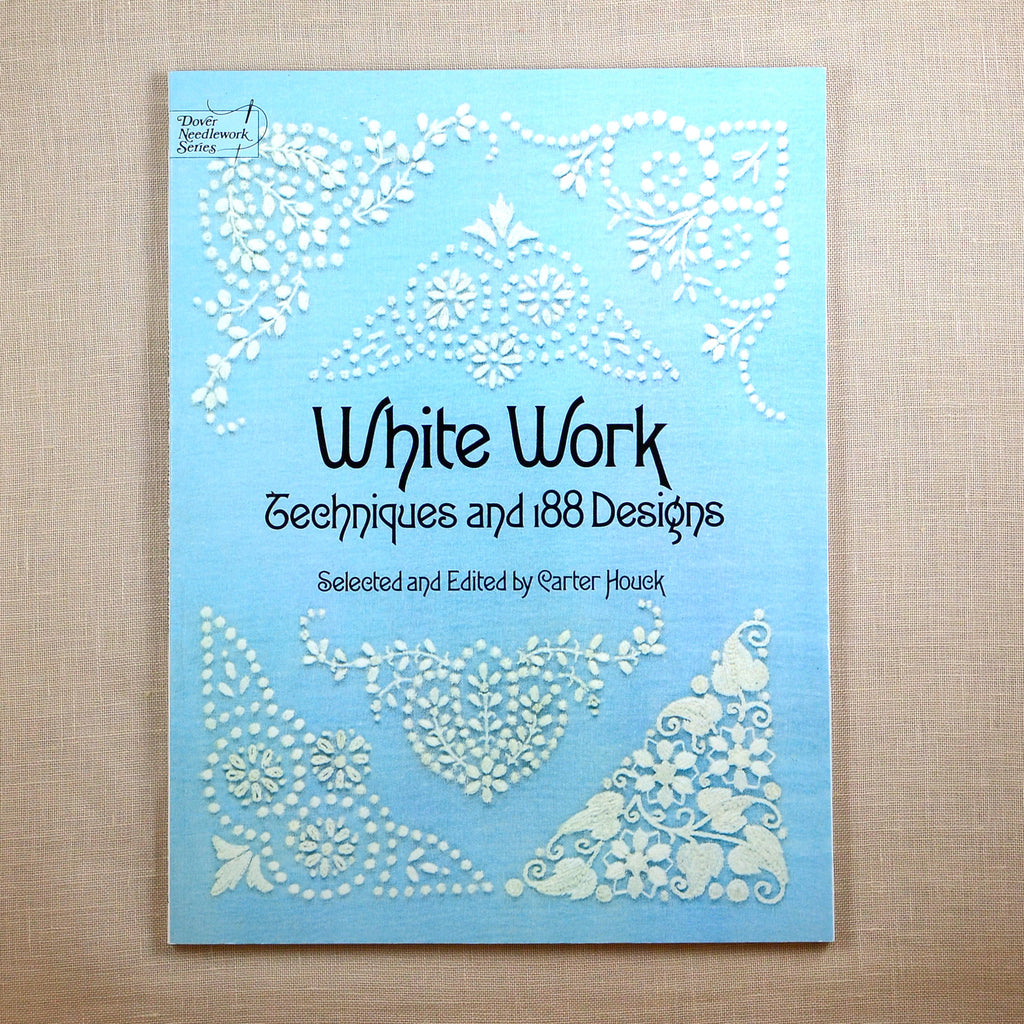 White Work - Techniques and 188 Designs
