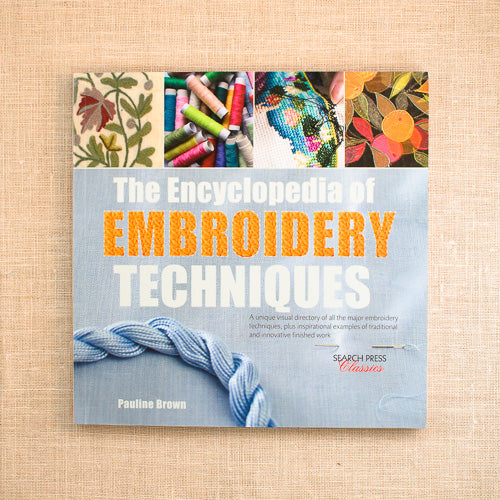 The Encyclopedia of Embroidery Techniques by Pauline Brown