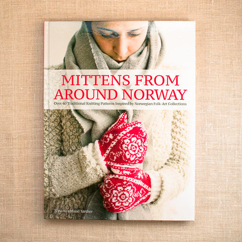 Mittens from Around Norway By Nina Granlund Saether