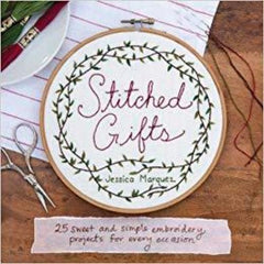 Stitched Gifts by Jessica Marquez