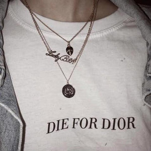Die For Dior T-Shirt - Dreamer Store