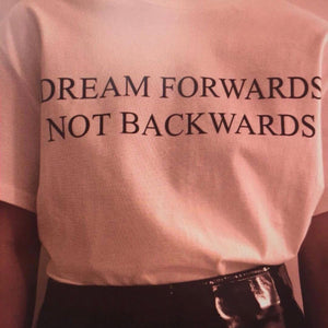 Dream Forwards T-Shirt - Dreamer Store
