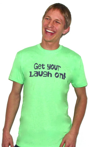 get your laugh on humor tee shirts