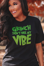"""Grinch Don't Kill My Vibe"" Black Tee"