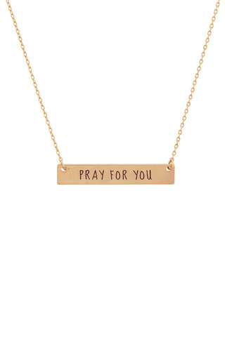 Pray For You Necklace