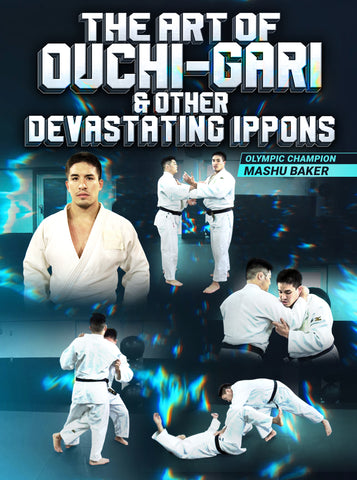 The Art Of Ouchi-Gari & Other Devastating Ippons by Mashu Baker