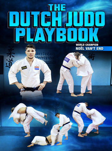 The Dutch Judo Playbook by Noel Van't End