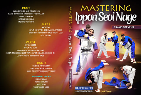 Mastering Ippon Seio Nage by Travis Stevens