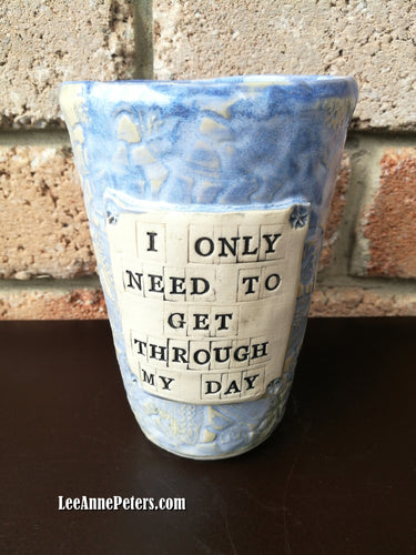 Large cup with affirmation