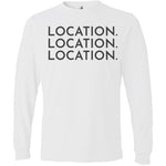 Charcoal Location Location Location - Long Sleeve Men's T-Shirt