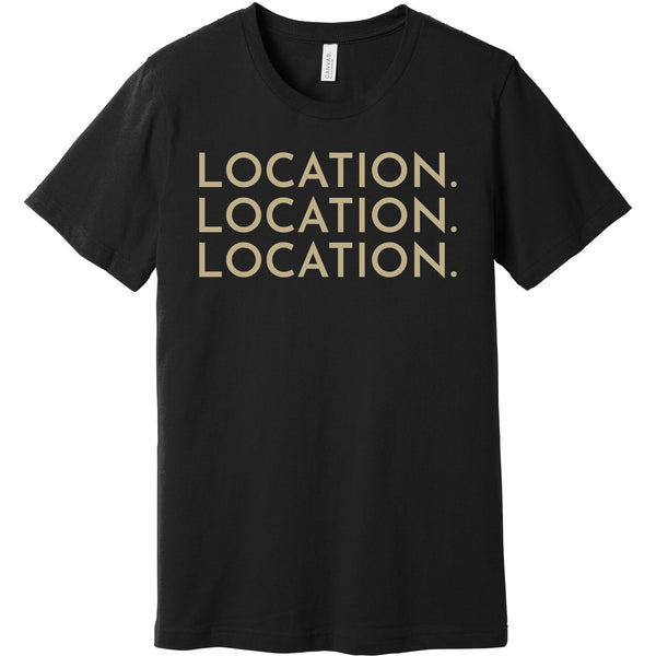 Gold Location Location Location - Short Sleeve Men's T-Shirt